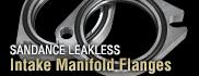 SUNDANCE LEAKLESS Intake Manifold Flanges